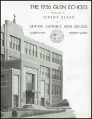 Page 7, 1956 Edition, Central Catholic High School - Glen Echoes Yearbook (Allentown, PA) online yearbook collection