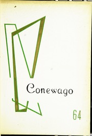 1964 Edition, Conestoga Valley High School - Conewago Yearbook (Lancaster, PA)