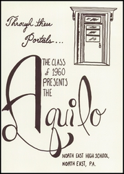 Page 5, 1960 Edition, North East High School - Aquilo Yearbook (North East, PA) online yearbook collection