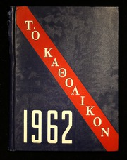 1962 Edition, Central Catholic High School - Katholikon Yearbook (DuBois, PA)