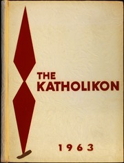 1963 Edition, Central Catholic High School - Katholikon Yearbook (DuBois, PA)