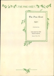 Page 7, 1930 Edition, Grove City Area High School - Pine Knot Yearbook (Grove City, PA) online yearbook collection