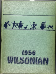 1956 Edition, Wilson High School - Wilsonian Yearbook (West Lawn, PA)