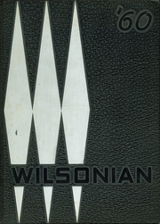 1960 Edition, Wilson High School - Wilsonian Yearbook (West Lawn, PA)