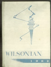 1962 Edition, Wilson High School - Wilsonian Yearbook (West Lawn, PA)