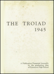 Page 5, 1945 Edition, Pottstown High School - Troiad Yearbook (Pottstown, PA) online yearbook collection