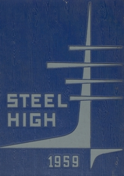 1959 Edition, Steelton Highspire High School - Steel High Yearbook (Steelton, PA)
