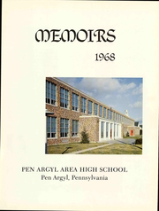 Page 7, 1968 Edition, Pen Argyl Area High School - Memoirs Yearbook (Pen Argyl, PA) online yearbook collection