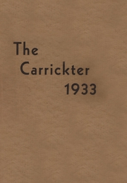 1933 Edition, Carrick High School - Carrickter Yearbook (Pittsburgh, PA)