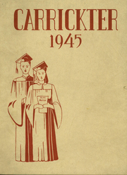 1945 Edition, Carrick High School - Carrickter Yearbook (Pittsburgh, PA)