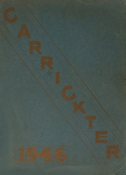 1946 Edition, Carrick High School - Carrickter Yearbook (Pittsburgh, PA)