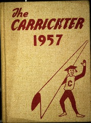 1957 Edition, Carrick High School - Carrickter Yearbook (Pittsburgh, PA)