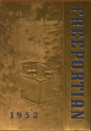 Freeport Area High School - Freeportian Yearbook (Freeport, PA) online yearbook collection, 1952 Edition, Page 1