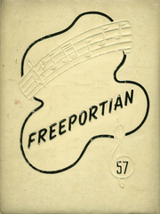 Freeport Area High School - Freeportian Yearbook (Freeport, PA) online yearbook collection, 1957 Edition, Page 1