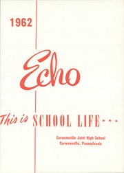 Page 5, 1962 Edition, Curwensville Area High School - Echo Yearbook (Curwensville, PA) online yearbook collection
