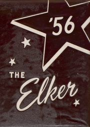 Ridgway High School - Elker Yearbook (Ridgway, PA) online yearbook collection, 1956 Edition, Page 1