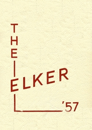 Page 1, 1957 Edition, Ridgway High School - Elker Yearbook (Ridgway, PA) online yearbook collection