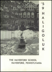 Page 5, 1959 Edition, Haverford School - Haligoluk Yearbook (Havertown, PA) online yearbook collection
