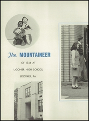 Page 6, 1946 Edition, Ligonier Valley High School - Mountaineer Yearbook (Ligonier, PA) online yearbook collection