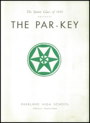 Page 7, 1956 Edition, Parkland High School - Par Key Yearbook (Orefield, PA) online yearbook collection
