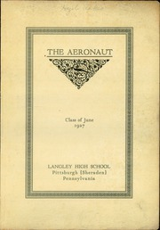 Page 5, 1927 Edition, Langley High School - Aeronaut Yearbook (Pittsburgh, PA) online yearbook collection