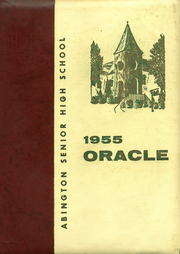 1955 Edition, Abington High School - Oracle Yearbook (Abington, PA)