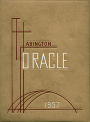 1957 Edition, Abington High School - Oracle Yearbook (Abington, PA)