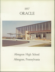 Page 5, 1957 Edition, Abington High School - Oracle Yearbook (Abington, PA) online yearbook collection
