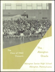 Page 5, 1960 Edition, Abington High School - Oracle Yearbook (Abington, PA) online yearbook collection