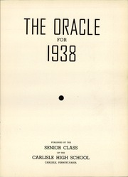 Page 5, 1938 Edition, Carlisle High School - Oracle Yearbook (Carlisle, PA) online yearbook collection