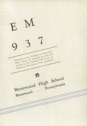 Page 7, 1937 Edition, Brentwood High School - Anthem Yearbook (Pittsburgh, PA) online yearbook collection