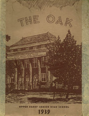Page 1, 1939 Edition, Upper Darby High School - Oak Yearbook (Upper Darby, PA) online yearbook collection