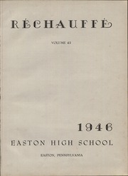 Page 5, 1946 Edition, Easton Area High School - Rechauffe Yearbook (Easton, PA) online yearbook collection