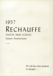 Page 5, 1957 Edition, Easton Area High School - Rechauffe Yearbook (Easton, PA) online yearbook collection