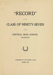 Page 5, 1897 Edition, Central High School - Yearbook (Philadelphia, PA) online yearbook collection