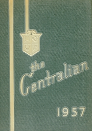 1957 Edition, Central Dauphin High School - Centralian Yearbook (Harrisburg, PA)