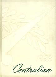 1958 Edition, Central Dauphin High School - Centralian Yearbook (Harrisburg, PA)