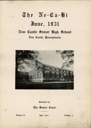 Page 7, 1931 Edition, New Castle High School - Ne Ca Hi Yearbook (New Castle, PA) online yearbook collection
