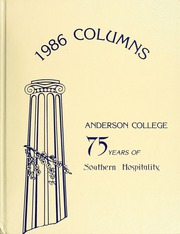 1986 Edition, Anderson College - Columns / Sororian Yearbook (Anderson, SC)