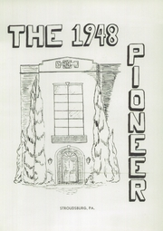 Page 5, 1948 Edition, Stroudsburg High School - Pioneer Yearbook (Stroudsburg, PA) online yearbook collection
