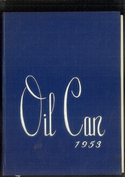 1953 Edition, Oil City High School - Oil Can Yearbook (Oil City, PA)