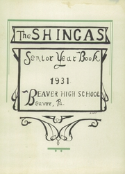 Page 7, 1931 Edition, Beaver High School - Shingas Yearbook (Beaver, PA) online yearbook collection