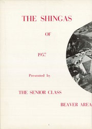 Page 6, 1957 Edition, Beaver High School - Shingas Yearbook (Beaver, PA) online yearbook collection