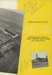 Page 7, 1953 Edition, Derry Area High School - Blue and Gold Yearbook (Derry, PA) online yearbook collection