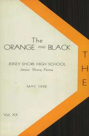 Page 7, 1938 Edition, Jersey Shore High School - Orange and Black Yearbook (Jersey Shore, PA) online yearbook collection