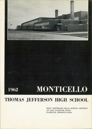 Page 5, 1962 Edition, Thomas Jefferson High School - Monticello Yearbook (Jefferson Hills, PA) online yearbook collection