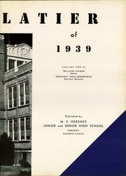 Page 7, 1939 Edition, Hershey High School - Choclatier Yearbook (Hershey, PA) online yearbook collection