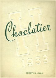 Page 1, 1953 Edition, Hershey High School - Choclatier Yearbook (Hershey, PA) online yearbook collection