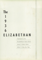 Page 5, 1936 Edition, Elizabethtown Area High School - Elizabethan Yearbook (Elizabethtown, PA) online yearbook collection