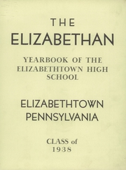 Page 5, 1938 Edition, Elizabethtown Area High School - Elizabethan Yearbook (Elizabethtown, PA) online yearbook collection